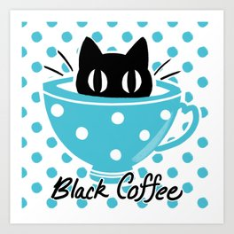 Black Coffee Art Print