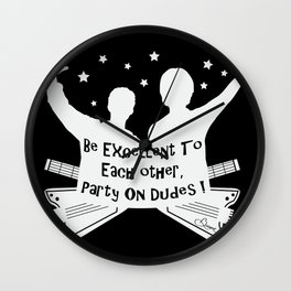 BILL AND TED'S EXCELLENT ADVENTURE Collectible Beth Bacon Design no.4 Wall Clock