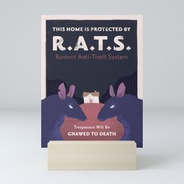 This Home is Protected by R.A.T.S. Mini Art Print