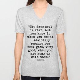 Charles Bukowski Quote Free Soul Unisex V-Neck