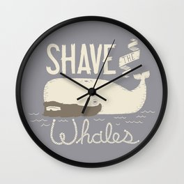 Shave the Whales Wall Clock