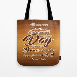 Two most important days in your life Life Motivating Quotes Typography Design Tote Bag