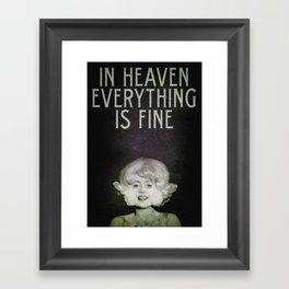 In Heaven Everything is Fine - Eraserhead Framed Art Print