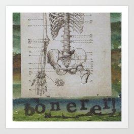 Bonerer Art Print
