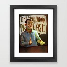 One Marijuana Please Framed Art Print