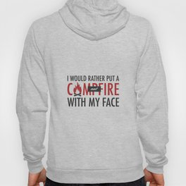 I would rather put a campfire out with my face / Debra Morgan / Dexter Hoody