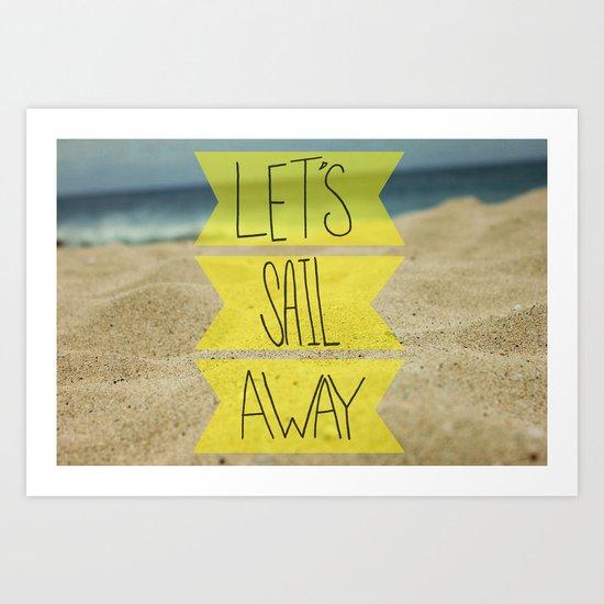 Let's Sail Away: Sandy Beach Art Print