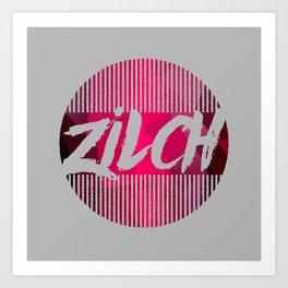 Zilch Art Print
