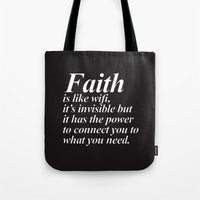 faith Tote Bags featuring Faith. by Sara Eshak