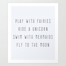 Play With Fairies Funny Quote Art Print