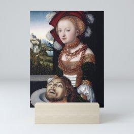 Lucas Cranach l'Ancien - Salome with the Head of Saint John the Baptist 1530 Mini Art Print