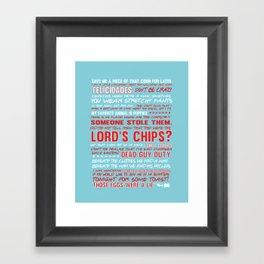 Nacho libre quotes.. the lord's chips Framed Art Print