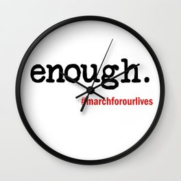 Enough March For Our Lives Wall Clock