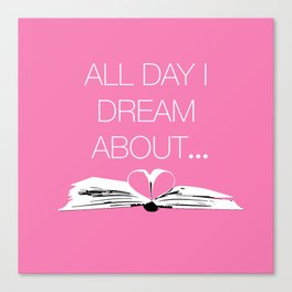 Dream About Books Pink Canvas Print