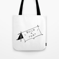 Build a fort Tote Bag