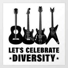Let's celebrate Diversity. Art Print