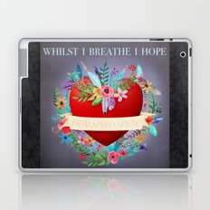 Whilst I Breathe I Hope Laptop & iPad Skin