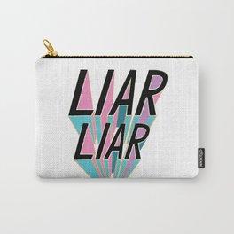 Liar, Liar Carry-All Pouch