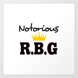 Notorious R.B.G Art Print