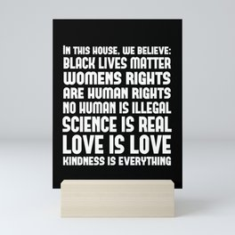 In This House We Believe, Black Lives Matter, Love is Love, House Rules Mini Art Print