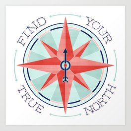 Find Your True North - Red/Mint Art Print