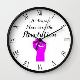 A Women's Place is in the Revolution Wall Clock