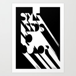 Style Needs No Color Art Print