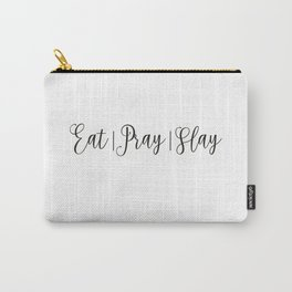 Eat Pray Slay Carry-All Pouch