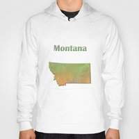 montana Hoodies featuring Montana Map by Roger Wedegis