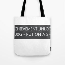 Acheivement Unlocked Tote Bag