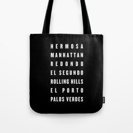 South Bay Beach Cities - Black Tote Bag