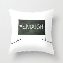 Enough Chalkboard Throw Pillow
