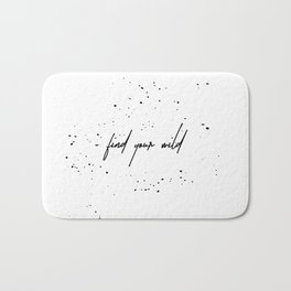 For the wild at heart Bath Mat