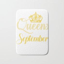 Queens are Born in September Women Girl Birthday Celebration  Bath Mat