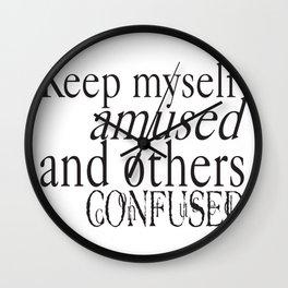 Keep myself amused... Wall Clock
