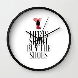 Life is Short Buy the Shoes Shoe Lover Fashion Wall Art Printable Art Women Gift Fashion Decor Wall Clock