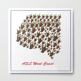 ASL - West Coast Metal Print