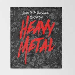 Woke Up To The Sweet Sound Of HEAVY METAL Throw Blanket