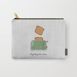 It's Getting Hot In Here, Food Quote Carry-All Pouch
