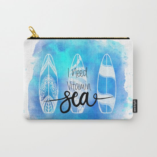 I need Vitamin SEA Quote Carry-All Pouch