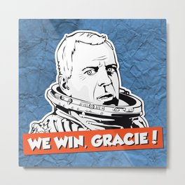 We Win, Gracie! Metal Print