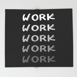 Work 2 Throw Blanket