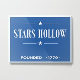 Gilmore Girls Stars Hollow Town Sign Metal Print
