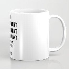 I Do What I Want - Gotta Ask My Wife - Funny Husband Hubby Coffee Mug