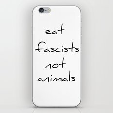 eat fascists not animals iPhone & iPod Skin