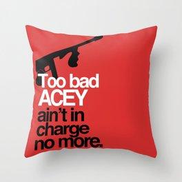 Acey Said 10% Throw Pillow