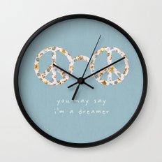 You may say i'm a dreamer Wall Clock