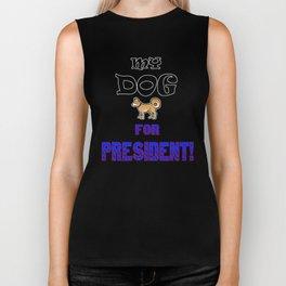 My DOG for PRESIDENT! Biker Tank