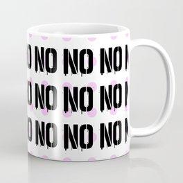 No. Nope. Nada. Nein. The Opposite of Oui. Coffee Mug