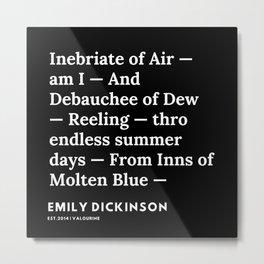 89   | Emily Dickinson Quotes | 191130 Black Metal Print